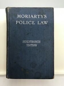 Moriarty's Police Law (Seventeenth Edition) by WJ Williams (Hardcover 1963)