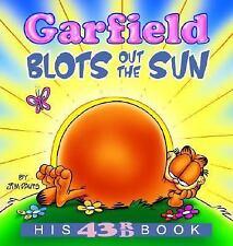 Garfield Blots Out the Sun: His 43rd book Davis, Jim Paperback
