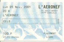 RARE / TICKET BILLET DE CONCERT - EELS : LIVE A LILLE ( FRANCE ) 2001