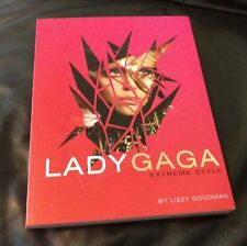 Lady GaGa: Extreme Style by Amy Odell, Lizzy Goodman Paperback