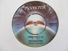 THE ANGELETTES ~ I SURRENDER - UK MOONCREST 45 - 1974