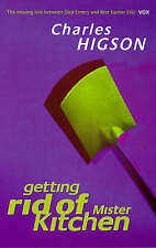 Very Good, Getting Rid Of Mister Kitchen, Higson, Charlie, Book