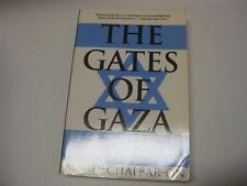 The Gates of Gaza: Israel's Road to Suez and Back, 1955-1957 by Mordechai Bar-On