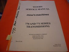 (Drawer 10) Woods Mow'n Machines 770 771 Transmissions Service Manual