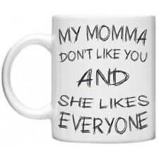 Justin Bieber My Momma Don't Like You Belieber Bieber Celebrity 11oz Mug Gift