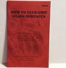 How to Glue-chip Glass Surfaces: Complete Instructions & Formulas  Rare Reprint