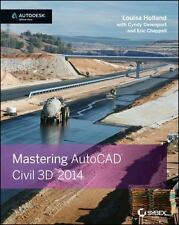 Mastering AutoCAD Civil 3D 2014 by Cyndy Davenport, Louisa Holland and Eric...