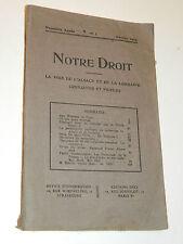 NOTRE DROIT 1925 premiere annee n°1 la voix de l'alsace et lorraine LAICITE dieu