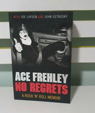 No Regrets: A Rock 'n' Roll Memoir by Ace Frehley.