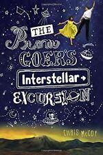Prom Goer's Interstellar Excursion by Chris McCoy (Paperback, 2016)