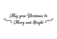 May your Christmas be Merry & Bright unmounted rubber stamp, holiday greeting 24