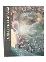 La Grecia classica - C.M. Bowra - Mondadori - 1966 [libro storia]