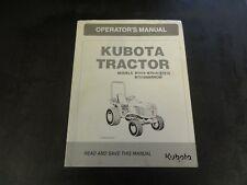 Kubota Model B7410 B7510 B7610 B7510Narrow Tractors Operator's Manual
