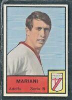 R@R@ FIGURINA CALCIATORI MIRA(BORDO STRETTO)1964/65*PADOVA,MARIANI-REC