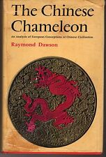 The Chinese Chameleon:  European Conceptions of Chinese Civilization - R. Dawson