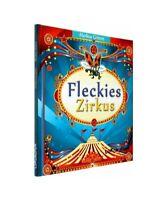 """Markus Grimm """"Fleckies Zirkus"""""""