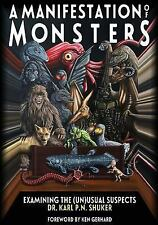 Manifestation of Monsters : Examining the (un)Usual Suspects: By Shuker, Karl...