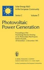 Photovoltaic Power Generation. Solar Energy R&D in the European Community Series