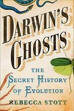 Darwin's Ghosts: The Secret History of Evolution,Stott, Rebecca,New Book mon0000