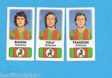 PANINI CALCIATORI 1976/77-Figurina n.518- BIAGINI+VALA'+FRANZONI -TERNANA-Rec