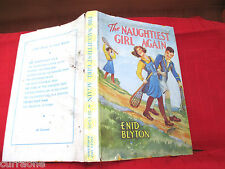 Enid Blyton THE NAUGHTIEST GIRL AGAIN 1959 HCDJ  illus by W Lindsay Cable