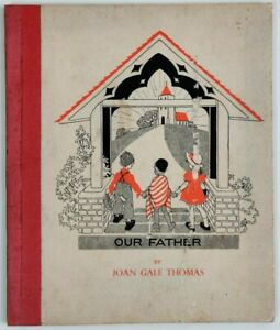 OUR FATHER BY JOAN GALE THOMAS 1942