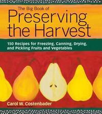 Preserving the Harvest (paperback, 2001)