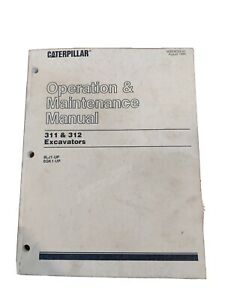 Cat 311/312 Excavator Operation And Maintenance Manual
