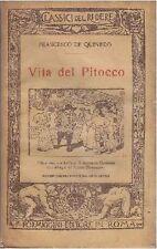 VITA DEL PITOCCO di Francesco De Quevedo 1927 Formiggini classici del ridere