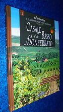 CASALE E IL BASSO MONFERRATO.VIAGGIO ENOGASTRONOMICO.PIEMONTE.BONECHI.2007