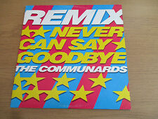 """The Communards – Never Can Say Goodbye (Remix) VINYL 12"""" 45RPM LONDON 886 221 1"""