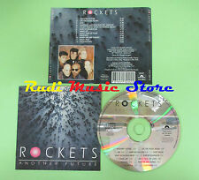 CD THE ROCKETS Another future 1992 italy POLIDOR 513 242-2 (Xs1) no lp mc dvd