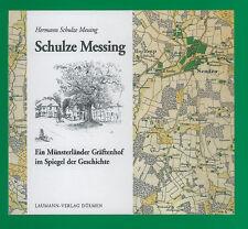 Schulze Messing - Ein Gräftenhof Senden Münsterland