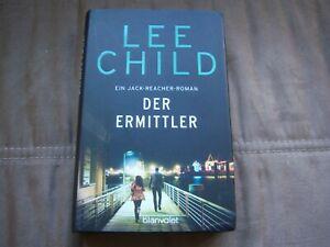 Lee Child - Der Ermittler. Roman.