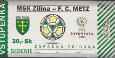FOOTBALL TICKET COUPE INTERTOTO     MSK ZILINA - METZ  3/07/1999