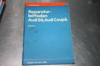 Reparaturleitfaden Audi 80 / Coupe Fahrwerk Ausgabe 11/80