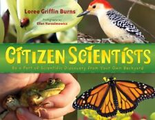 Citizen Scientists: Be a Part of Scientific Discovery from Your Own Backyard by