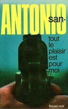 SAN ANTONIO SA9 / TOUT LE PLAISIR EST POUR MOI / 1973