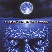 Eric Clapton / Pilgrim (CD) Joe Sample, Paul Carrack, Simon Climie, Tony Rich !!