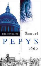 The Diary of Samuel Pepys: Volume I - 1660: 1660 v. 1, Pepys, Samuel | Paperback