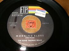 THE EDDIE THOMAS BRASS - 120 CLOCK FROLIC - MORNING BLUES  / LISTEN - BLUES JAZZ