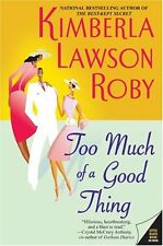 Too Much of a Good Thing (The Reverend Curtis Black Series) by Kimberla Lawson R