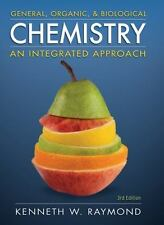 General Organic and Biological Chemistry by Kenneth W. Raymond 3rd edition