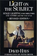 Light on the Subject: Stage Lighting for Directors