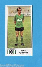 BELGIO-FOOTBALL 76-PANINI-Figurina n.130- VERSLUYS - CS BRUGGE -Rec