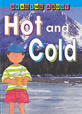 Hot and Cold (Reading About) by Pipe, Jim