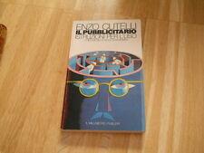 IL PUBBLICITARIO, ISTRUZIONI PER L'USO - E.CUTELLI - IL MILLIMETRO 1984  - (113)