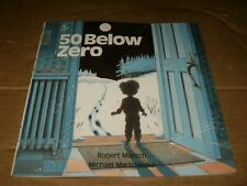 50 Below Zero by Robert Munsch,Softcover Book,Good-Shape,2002.