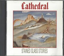 CATHEDRAL / STAINED GLASS STORIES - CD 1991