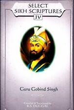 GURU GOBIND SINGH-Select Sikh Scriptures   a-Book
